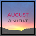 August Challenge: Wake Up Early!