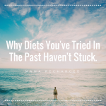 Why diets you've tried in the past haven't stuck