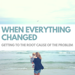 When everything changed…