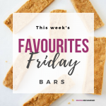 Favourites Friday – Bars!
