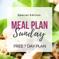 Meal Plan Sunday – Here's your FREE plan!